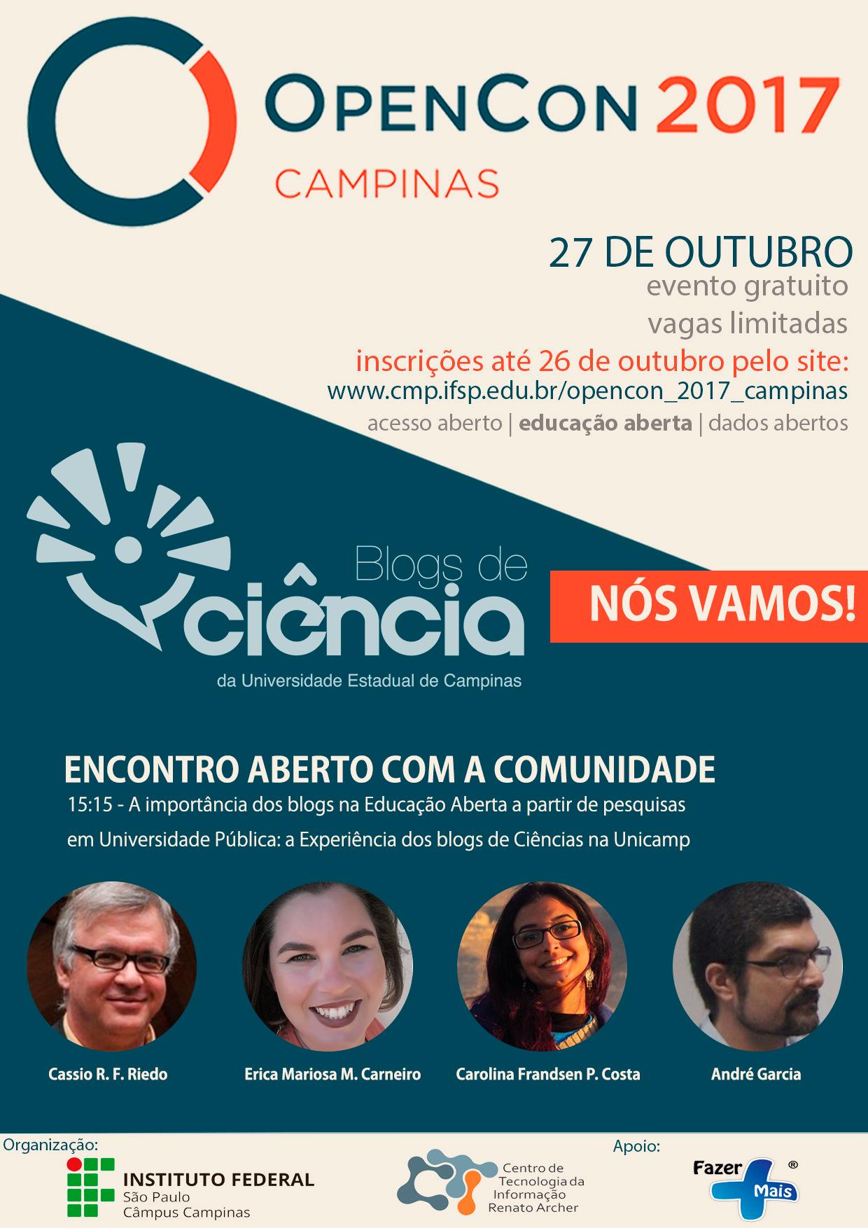 Cartaz de participação no OpenCon 2017-Campinas - movimentos abertos de acesso, educação e dados