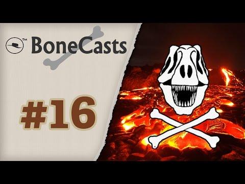 BoneCast #16: Inferno de Lava