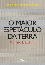 Resenha: Richard Dawkins – O maior espetáculo da Terra
