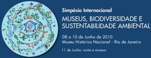 Simpósio internacional de Museus, Biodiversidade e Sustentabilidade