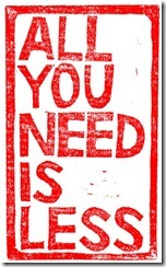 all-you-need-is-less1