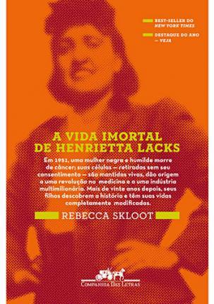 Resenha: A Vida Imortal de Henrietta Lacks