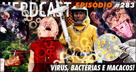 Nerdcast 283: epidemias
