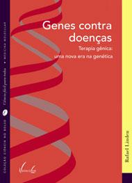 """Livro """"Genes contra doenças"""" promete explicar  terapia gênica"""