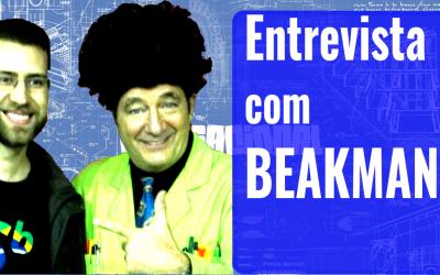 Entrevista com o Beakman!