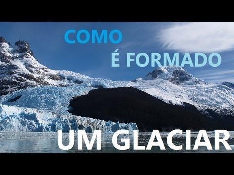Como um glaciar é formado?